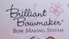 Brilliant Bowmaker